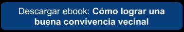 CTA - Botón - Convivencia vecinal